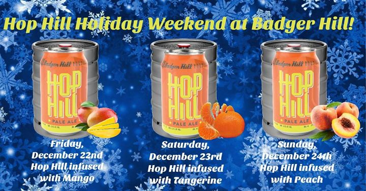Hop Hill Holiday Weekend at Badger Hill!