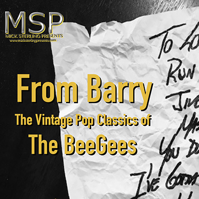 From Barry – Vintage Pop Classics of the Bee Gees