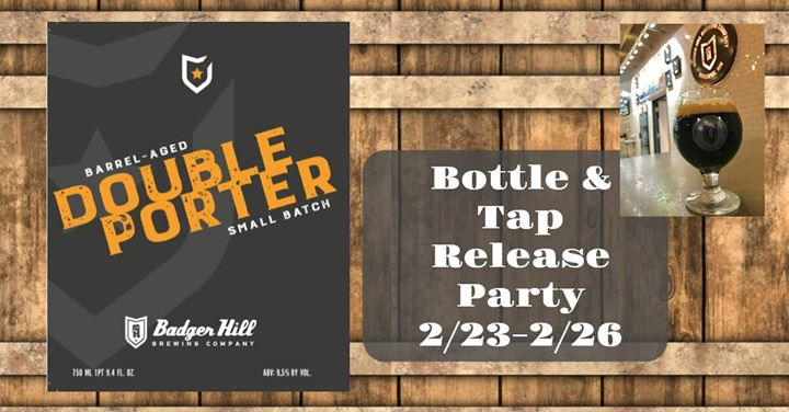 Badger Hill Barrel Aged Double Porter Release Weekend
