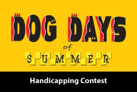 Dog Days of Summer Handicapping Tournament