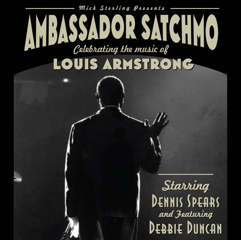 Ambassador Satchmo – A Night of the Music of Louis Armstrong