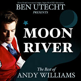 Moon River – The Best of Andy Williams