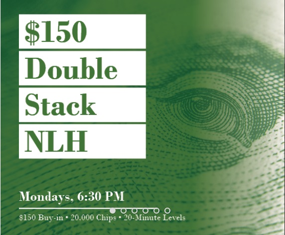 $150 Double Stack NLH