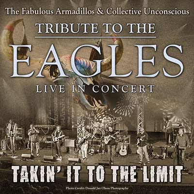 Takin' It To The Limit - A Tribute to The Eagles