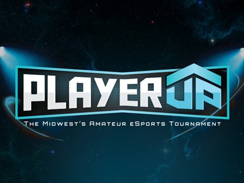 PLAYER UP - The Midwest's Amateur eSports Tournament