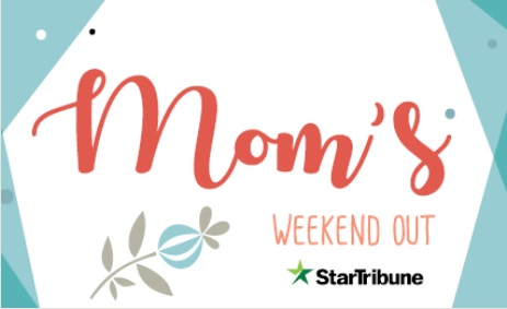 Mom's Weekend Out