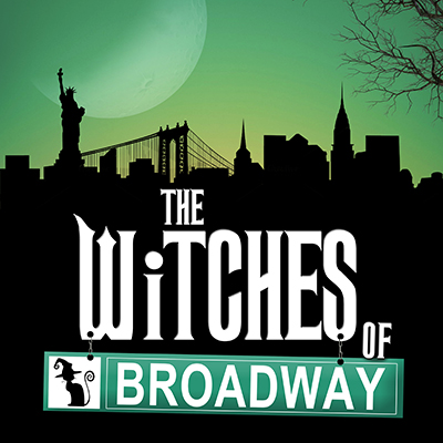 The Witches of Broadway