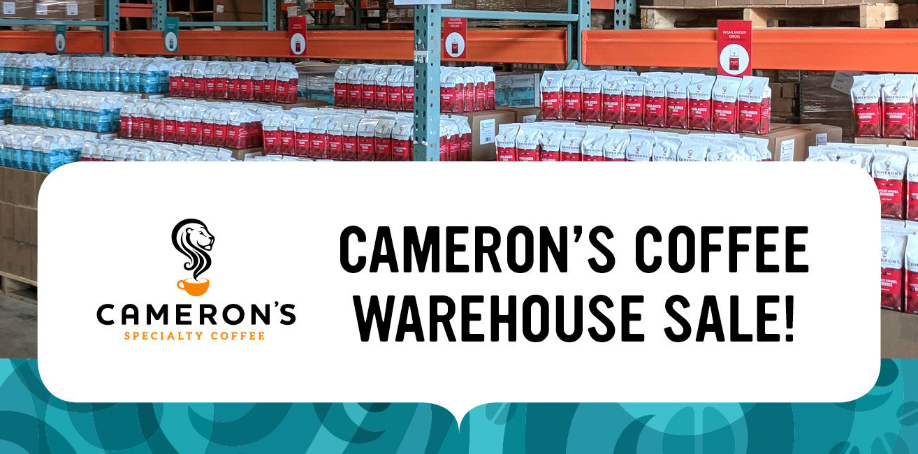 Cameron's Coffee Warehouse Sale