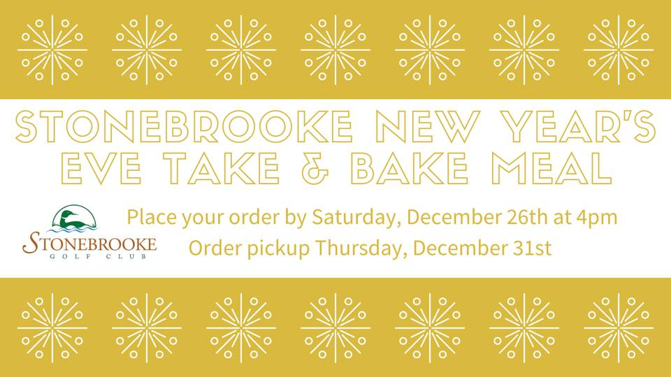 Stonebrooke New Year's Eve Take & Bake Meal