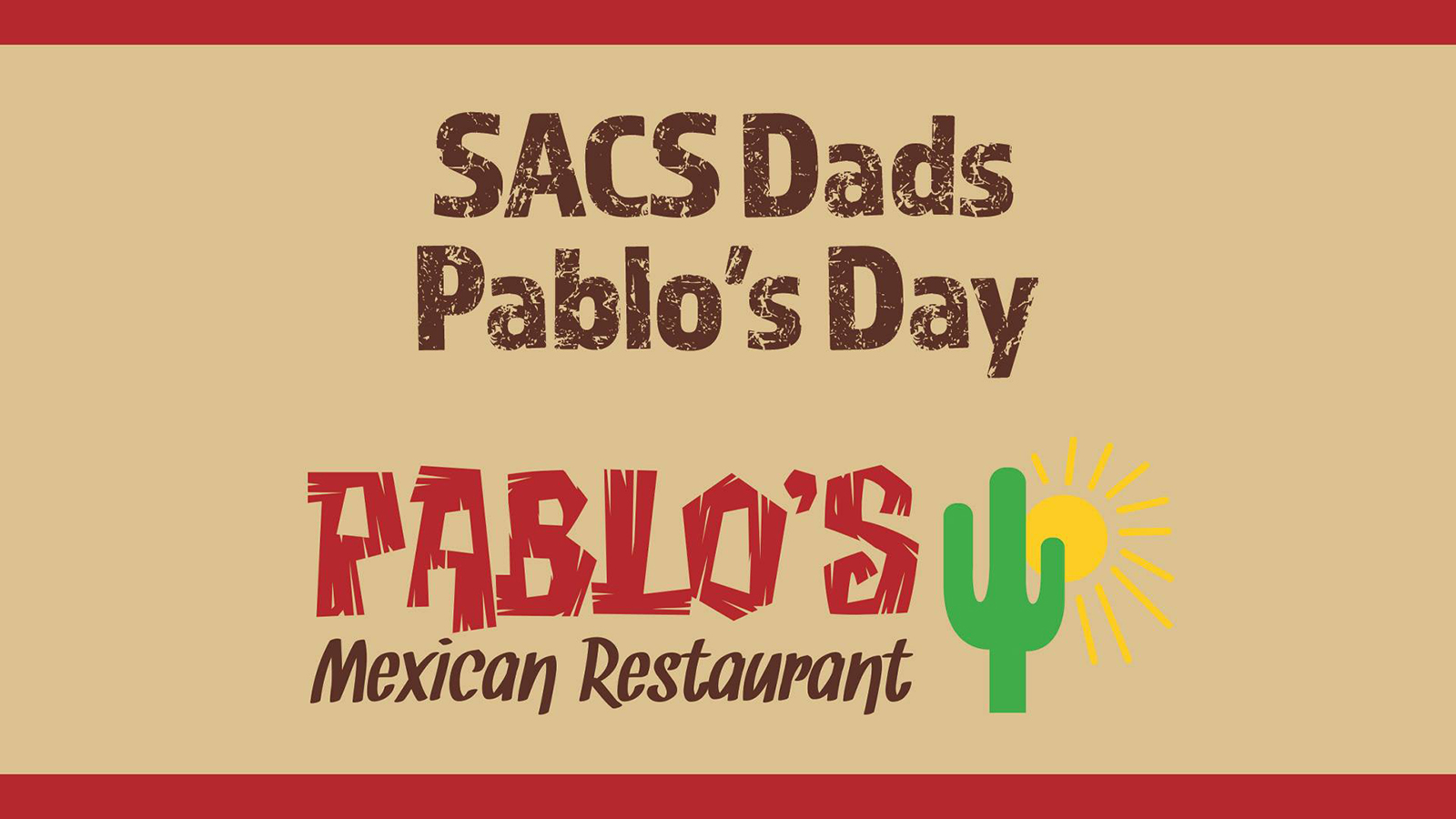 SACS Dad's Pablo's DAY!